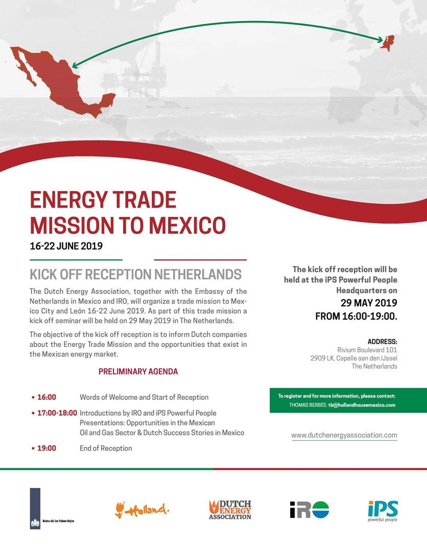 Energy trade misson to Mexico & Kick off reception 29 May 2019 at iPS in Capelle aan den IJssel
