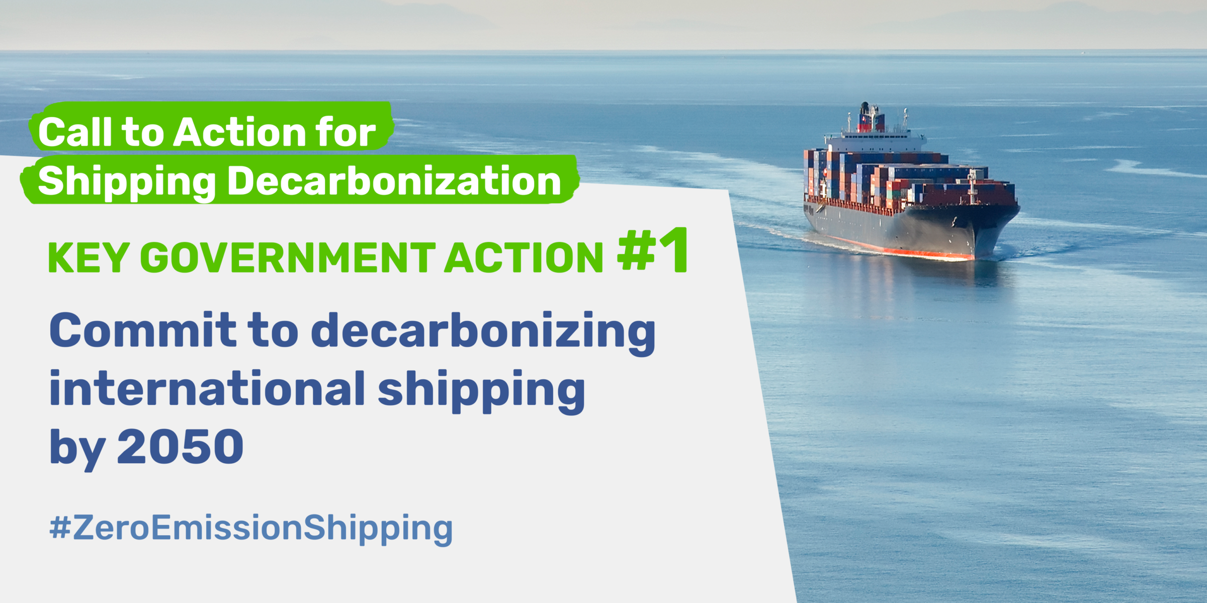 Industry leaders & organizations call for decisive government action to enable full decarbonization of international shipping by 2050